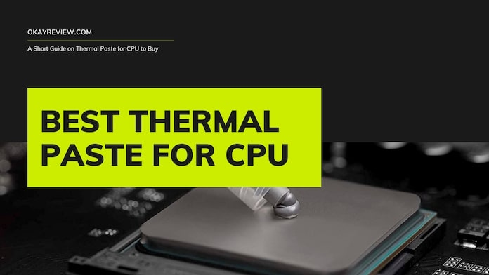 11 Best Thermal Paste to Use in 2021